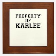 Property of KARLEE Framed Tile
