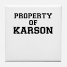 Property of KARSON Tile Coaster