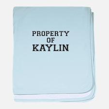 Property of KAYLIN baby blanket