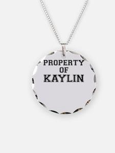 Property of KAYLIN Necklace