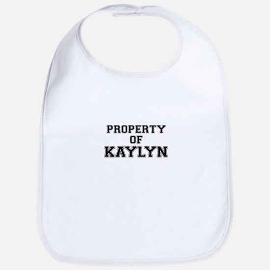 Property of KAYLYN Bib