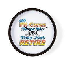 Old Pit Crews Never Die Wall Clock