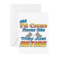 Old Pit Crews Never Die Greeting Cards (Pk of 20)