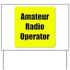 Amateur Radio Operator Yard Sign