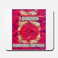 Hurricane Matthew Survivor Mousepad