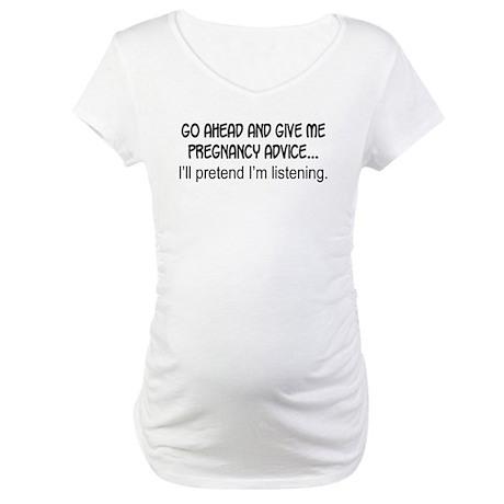 Pregnancy advice Maternity T-Shirt
