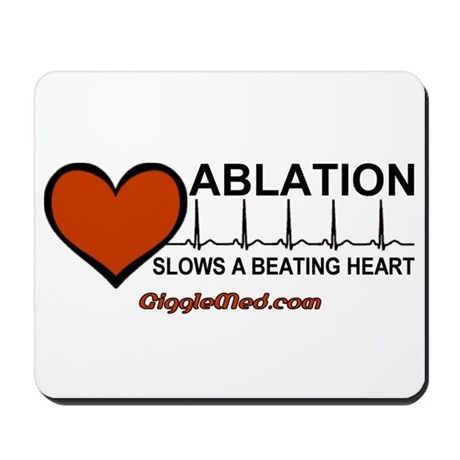 Ablation Slows Beating HeartT Mousepad