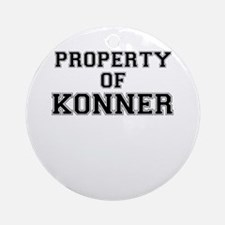 Property of KONNER Round Ornament