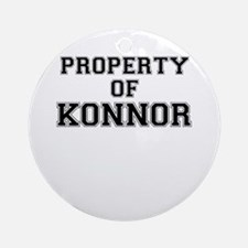 Property of KONNOR Round Ornament