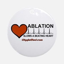 Ablation Slows Beating HeartT Ornament (Round)