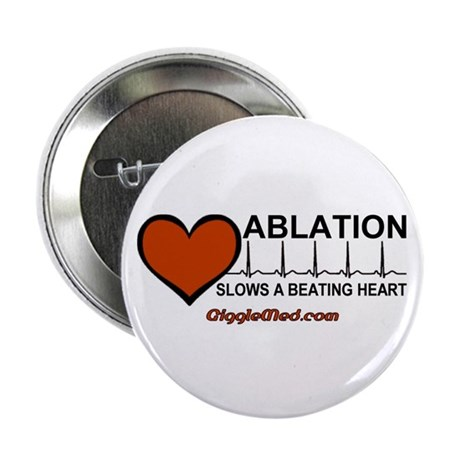 """Ablation Slows Beating HeartT 2.25"""" Button"""