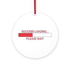 SUCCESS LOADING... Ornament (Round)