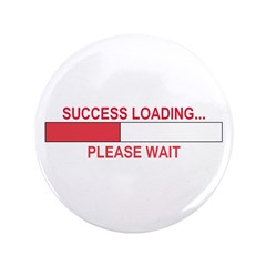 "SUCCESS LOADING... 3.5"" Button (100 pack)"