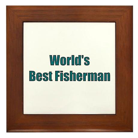 World's Best Fisherman Framed Tile