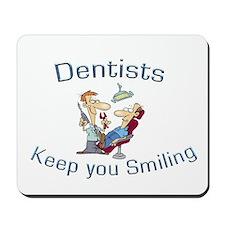 Dentists Mousepad