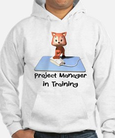 Project Manager in Training Hoodie