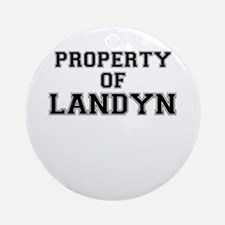 Property of LANDYN Round Ornament