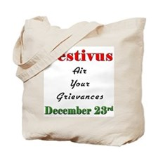 Air Your Grievances Tote Bag