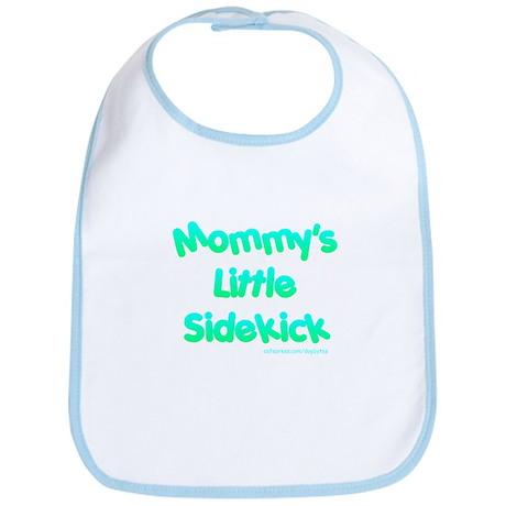 """""""Mommy's Little Sidekick"""" Bib"""