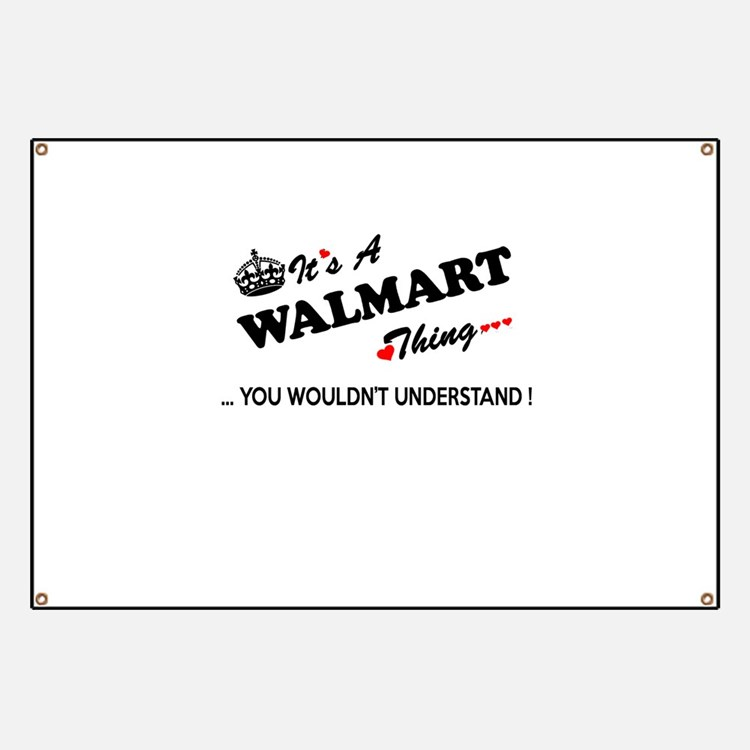 Walmart Banners & Signs