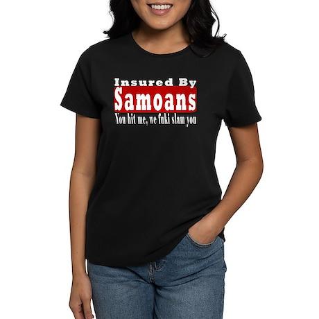 Insured by Samoans Women's Dark T-Shirt