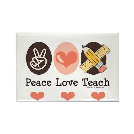 Peace Love Teach Teacher Rectangle Magnet