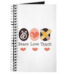 Peace Love Teach Teacher Journal