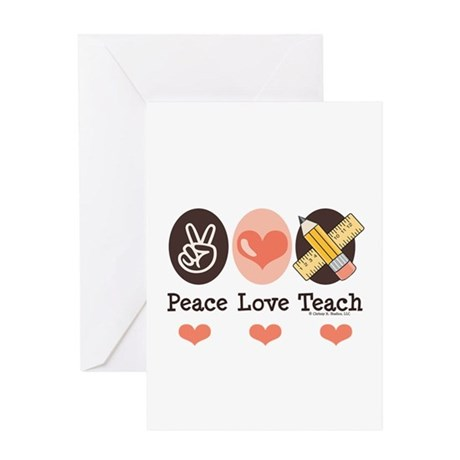 Peace Love Teach Teacher Greeting Card