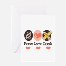 Peace Love Teach Teacher Greeting Card