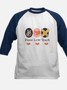 Peace Love Teach Teacher Tee
