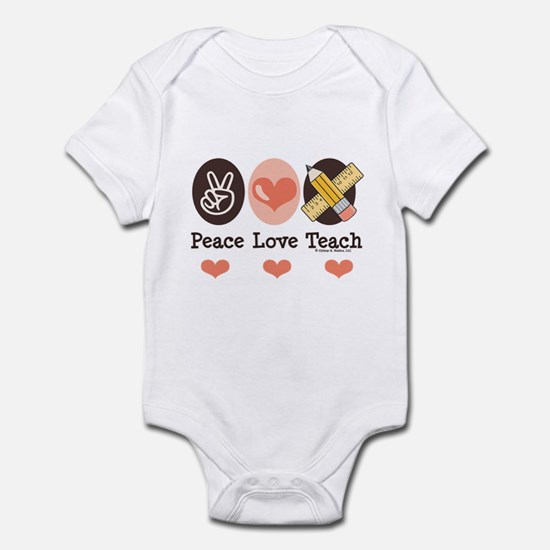 Peace Love Teach Teacher Infant Bodysuit