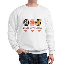 Peace Love Teach Teacher Sweater