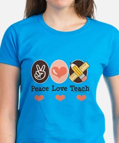 Peace Love Teach Teacher Tee