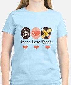Peace Love Teach Teacher T-Shirt