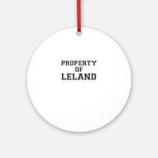 Property of LELAND Round Ornament
