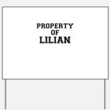 Property of LILIAN Yard Sign