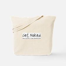 Get Naked, Start Revolution Tote Bag