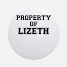 Property of LIZETH Round Ornament