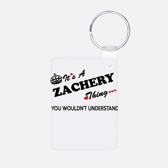 ZACHERY thing, you wouldn't understand Keychains