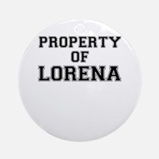 Property of LORENA Round Ornament