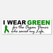 I Wear Green (Saved My Life) Bumper Bumper Bumper Sticker