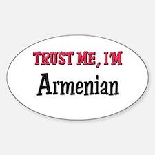 Trusty Me I'm Armenian Oval Decal