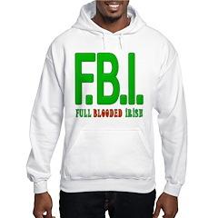FBI Full Blooded Irish Hoodie