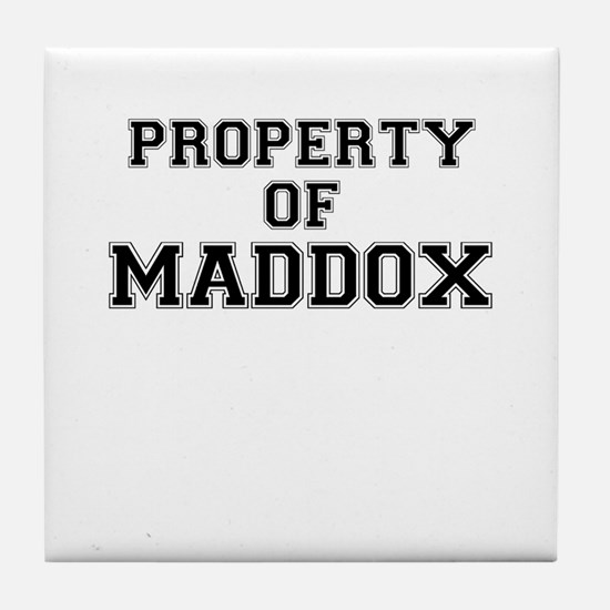 Property of MADDOX Tile Coaster