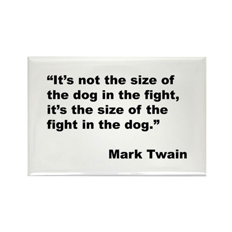 Mark Twain Dog Size Quote Rectangle Magnet (10 pac