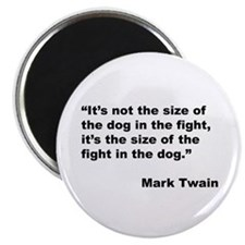 Mark Twain Dog Size Quote Magnet