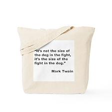 Mark Twain Dog Size Quote Tote Bag