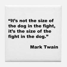 Mark Twain Dog Size Quote Tile Coaster