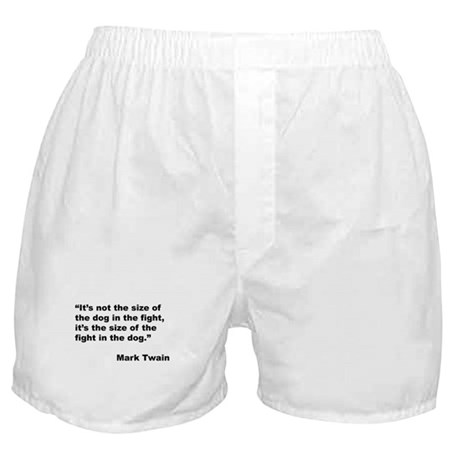 Mark Twain Dog Size Quote Boxer Shorts