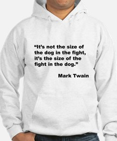 Mark Twain Dog Size Quote (Front) Hoodie